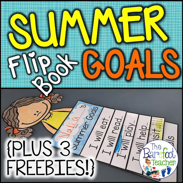 Read about these End of the Year activities for your PreK, Kindergarten, or First grade students! See The Barefoot Teacher's Summer Goals Flip Book, plus download THREE FREE downloads to go with the other crafts, activities, and lesson plans you have scheduled for the last few months before summer break. Find out how to sneak some last minute writing practice in before saying good-bye! #endoftheyear #summergoals #flipbook #summeractivities #kindergarten #firstgrade #endoftheyearactivities