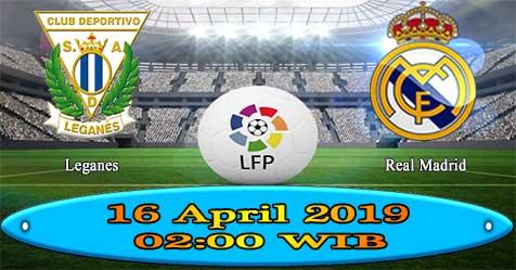 Prediksi Bola855 Leganes vs Real Madrid 16 April 2019