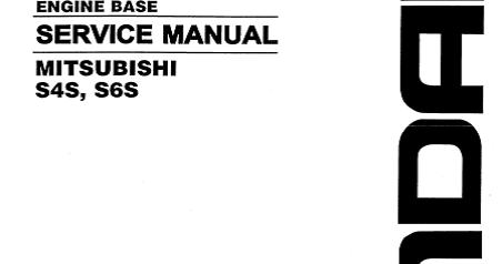 Motores Diesel: MANUAL DE TALLER MOTOR MITSUBISHI S4S, S6S.