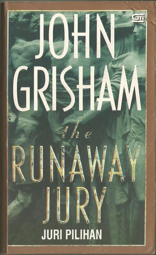 John Grisham - Juri Pilihan - Runaway Jury