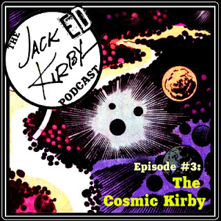 http://www.ccd.nyc/2017/07/the-jacked-kirby-podcast-episode-3.html