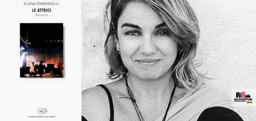 Recensione: Le attrici, di Elena Stancanelli