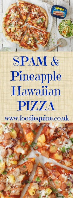 www.foodiequine.co.uk SPAM and Pineapple Hawaiian Style Pizza