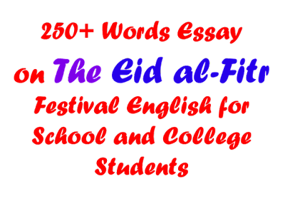Essay on The Eid Festival in 250 Words for School Students