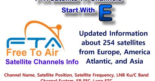 FTA satellite TV channels Start with E
