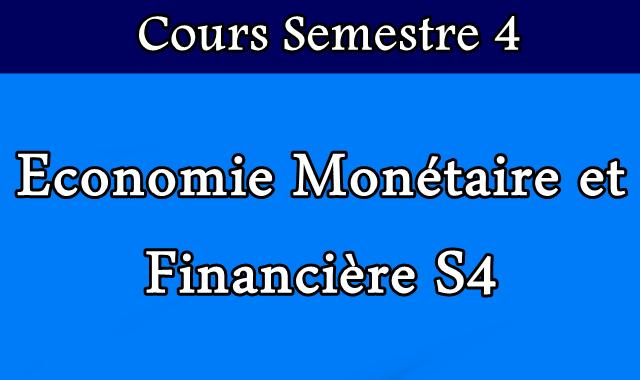 Cours Economie Monétaire et Financière S4