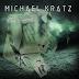 """MICHAEL KRATZ: fuori il nuovo singolo """"Evil Rumours"""""""