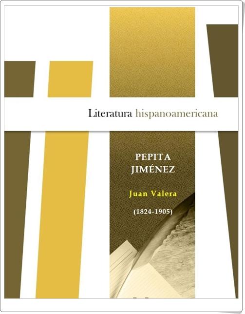"""""""Pepita Jiménez"""" de Juan Valera"""