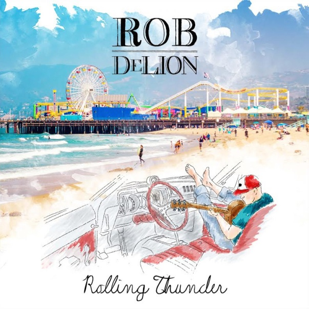 ROB DeLION - Rolling thunder (2015)