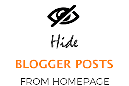 How to Hide Posts from Blogger Homepage