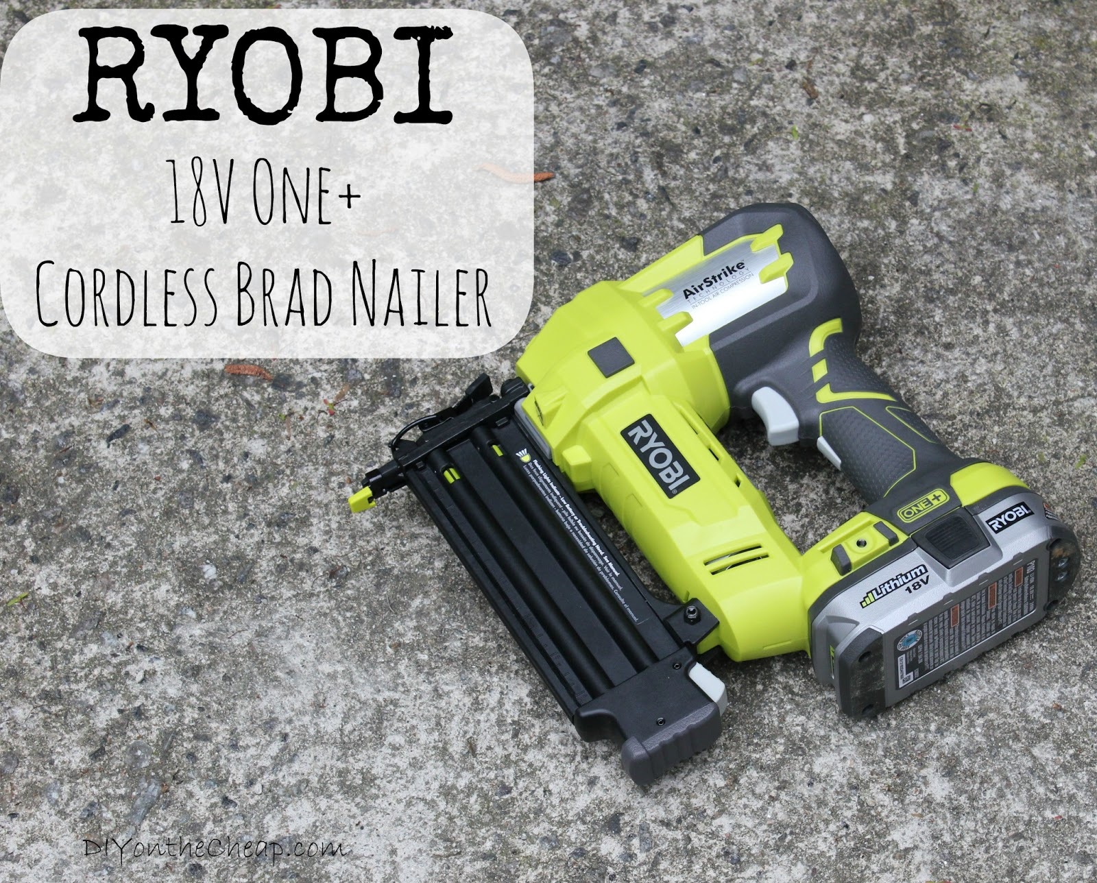 Ryobi 18v One Cordless Brad Nailer Review Erin Spain
