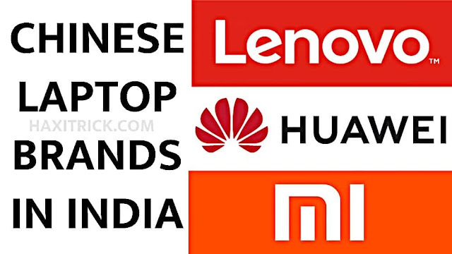 List of Chinese Laptop Brands Available in India 2020