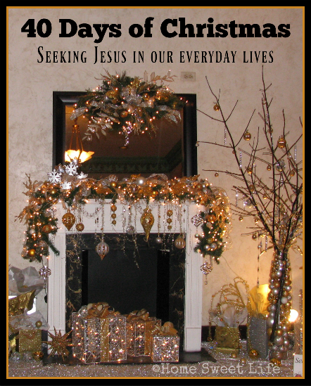 40 days of Christmas, seeking Jesus, celebrating Christ