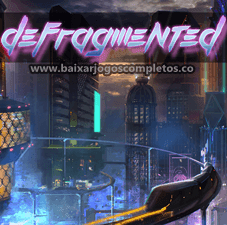 Defragmented - PC (Download Completo em Torrent)