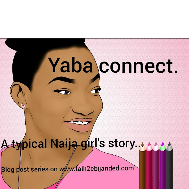 YABA CONNECT... Episode1
