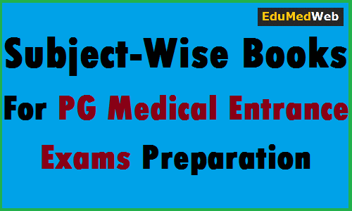 Subject-Wise-Books-For-PG-Medical-Entrance-Exams-Preparation