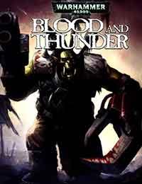 Warhammer 40,000: Blood and Thunder