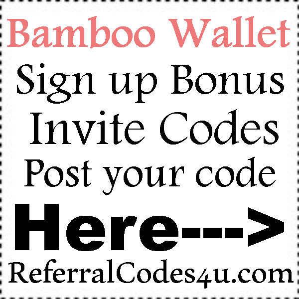 Bamboo Wallet Invite Codes 2016-2017, Bamboo Wallet Hack Codes, Bamboo Wallet Bonus