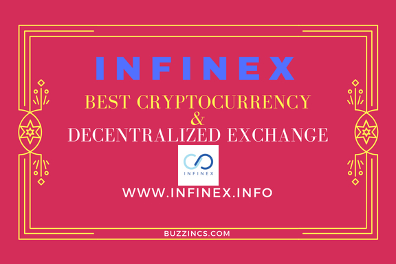 Infinex—The Best Cryptocurrency With Innovative Decentralized Exchange
