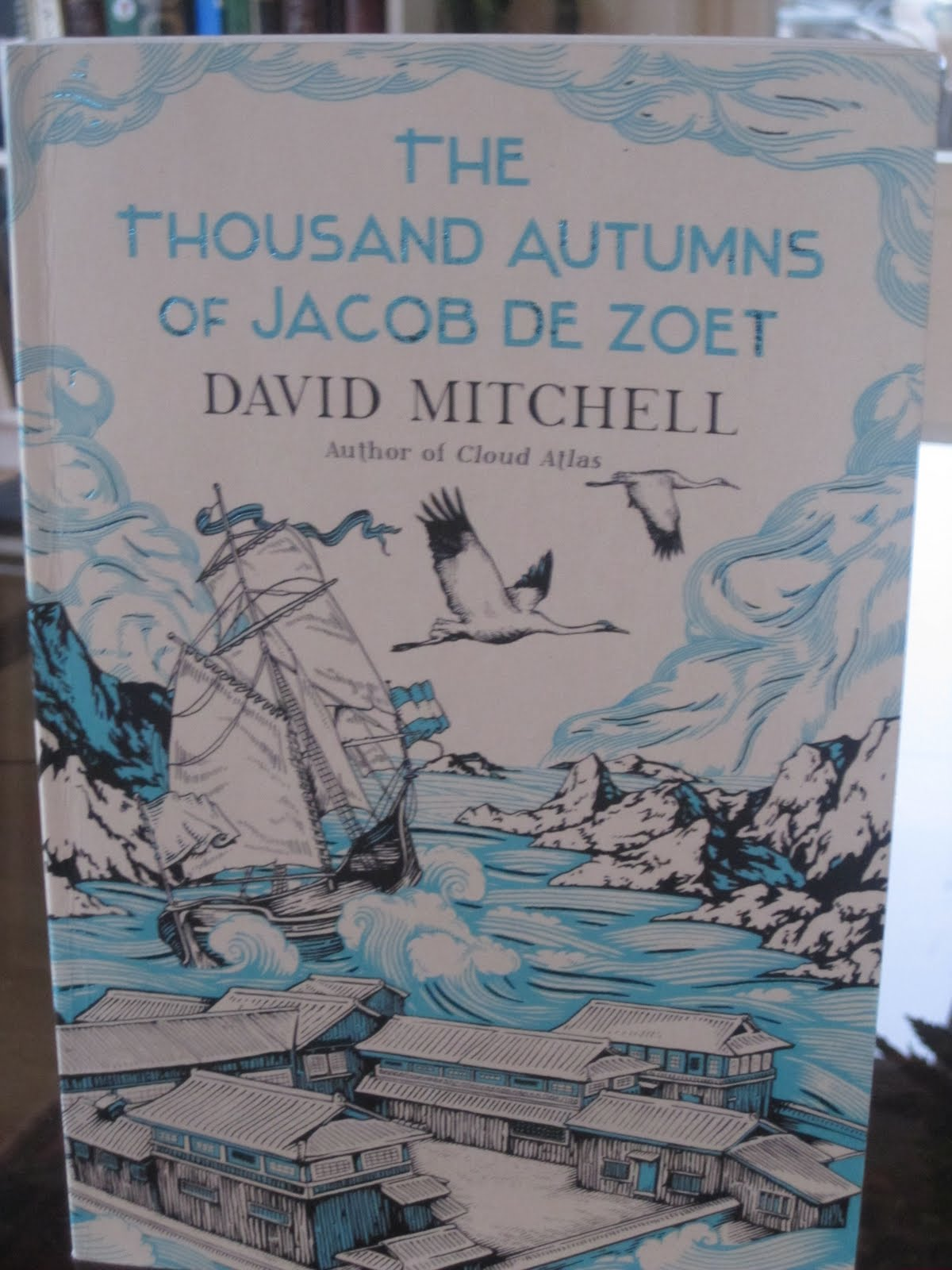 Minleseglede: David Mitchell: The Thousand Autumns of ...