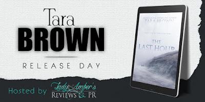 *Release Blitz* The Last Hour by Tara Brown