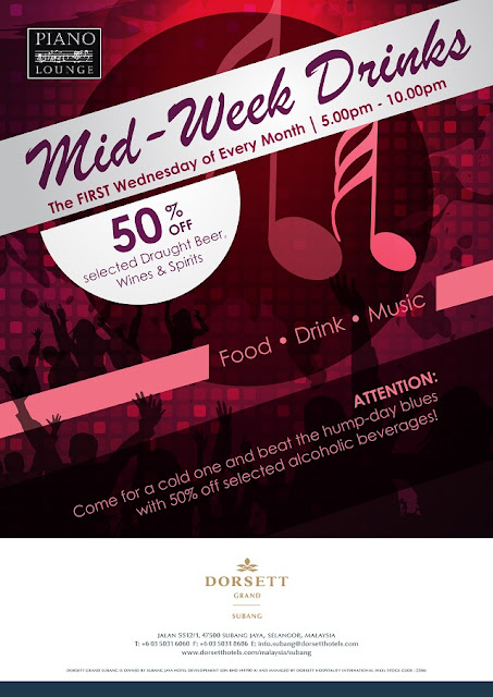 Dorsett Grand Subang Piano Lounge for Mid-Week Drinks every first Wednesday on every month