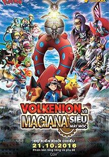 Pokemon XY-Z: Volkenion và Magiana Siêu Máy Móc