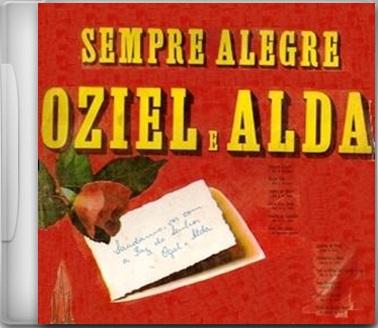 Oziel e Alda - Sempre Alegre 1973