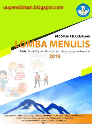 Pedoman Lomba Menulis Artikel Peningkatan Kesiapsiagaan Bencana 2019 Guru SMA SMK SLB