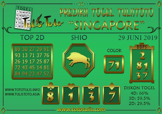 Prediksi Togel SINGAPORE TULISTOTO 29 JUNI 2019