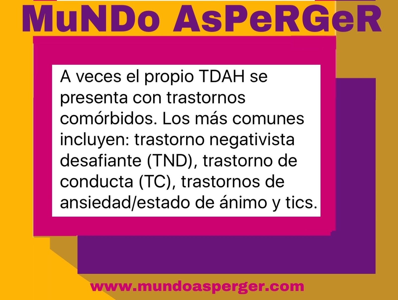MuNDo AsPeRGeR: Diferencias y similitudes entre TDAH y Asperger.