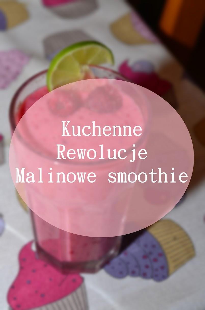 `Kuchenne rewolucje - malinowe smoothie
