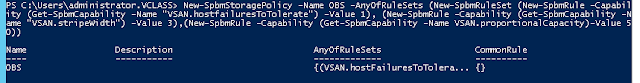vSAN Policies with PowerCLI(FTT=1,Stripe=3, Object Space Reservation = 50%)