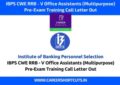 IBPS CWE RRB - V Office Assistants (Multipurpose) Pre-Exam Training Call Letter Out