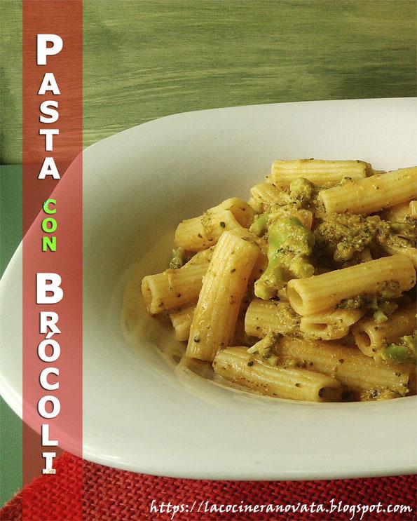 Pasta con brocoli recetas gastronomia pobres economica vegetariana vegana anchoas la cocinera novata