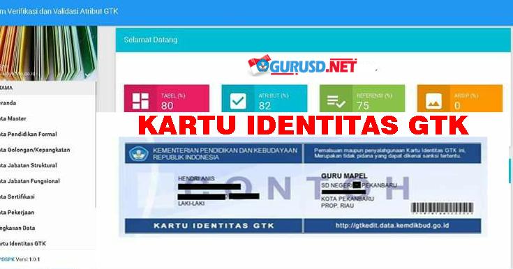 Cetak Kartu Identitas Gtk Di Sistem Verifikasi Dan Validasi Individu Gtk Kemdikbud Kurikulum