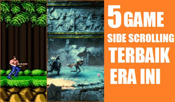 Nostalgia yuk dengan 5 Game Side Scrolling Terbaik era ini!