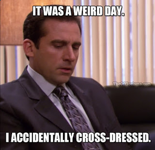 Michael Scott The Office Meme Funny Quote Cross Dressed Missterious