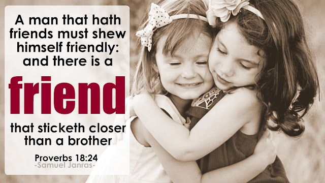 Friend Sticketh Closer Bible Quotes