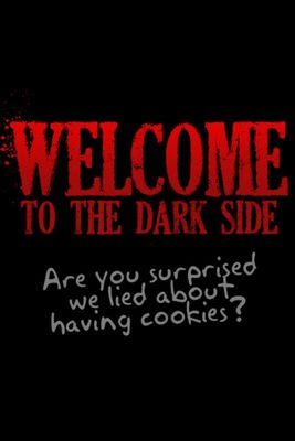 Random Quotes Come To The Dark Side Amp Welcome To The Dark