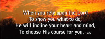 incline your heart and mind