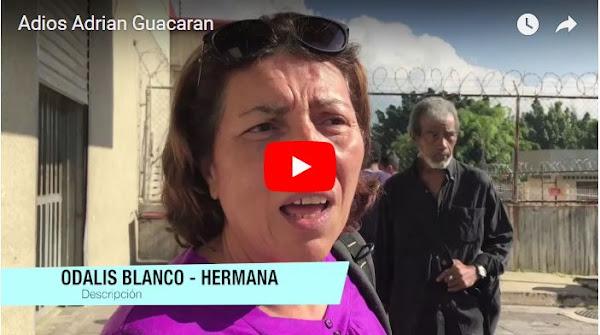 Familiares de Adrián Guacarán confirma muerte por falta de medicinas