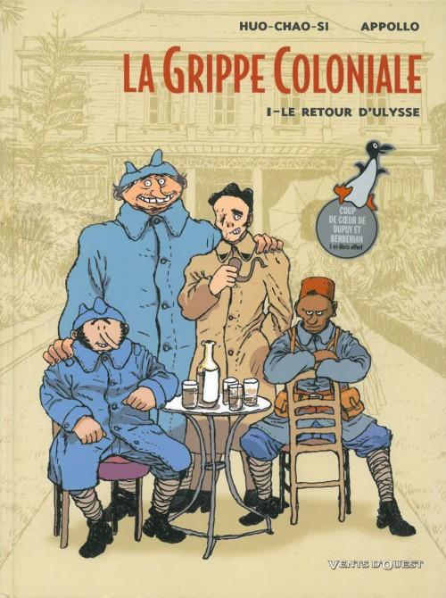 La grippe coloniale tome 1 - le retour d'Ulysse - de Serge Huo-Chao-Si et Appollo