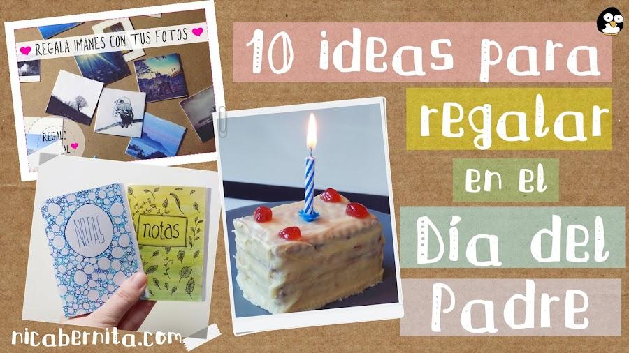 10 ideas para regalar en el Día del Padre. Nica Bernita. Regalos hechos a mano.