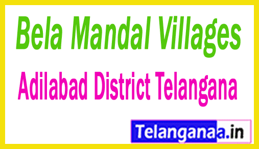 Bela Mandal and Villages in Adilabad District Telangana
