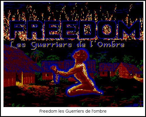 [TEST]ROM - Les Guerriers de l'ombre - Atari St/Amiga Freedom3