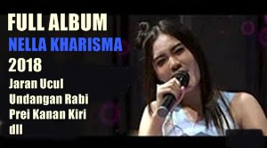Download lagu Nella Kharisma Full album 2018 mp3 gratis