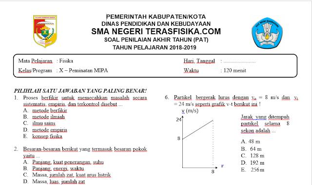 Soal PAT/UKK Fisika Kelas X Kurikulum 2013 tahun pelajaran 2018/2019