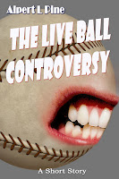 The Live Ball Controversy by Alpert L Pine
