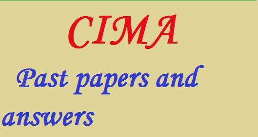 CIMA past papers and answers - Study CIMA